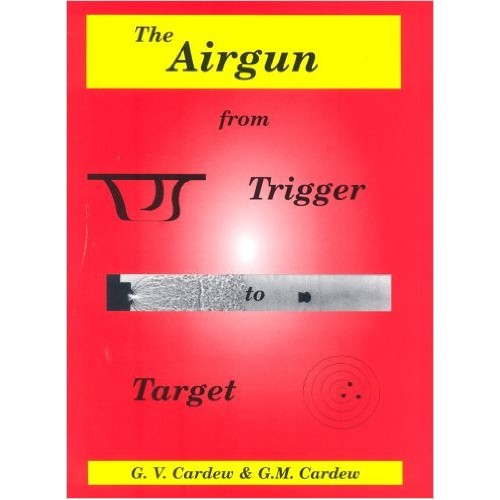 Airgun from Trigger to Target (Paperback)